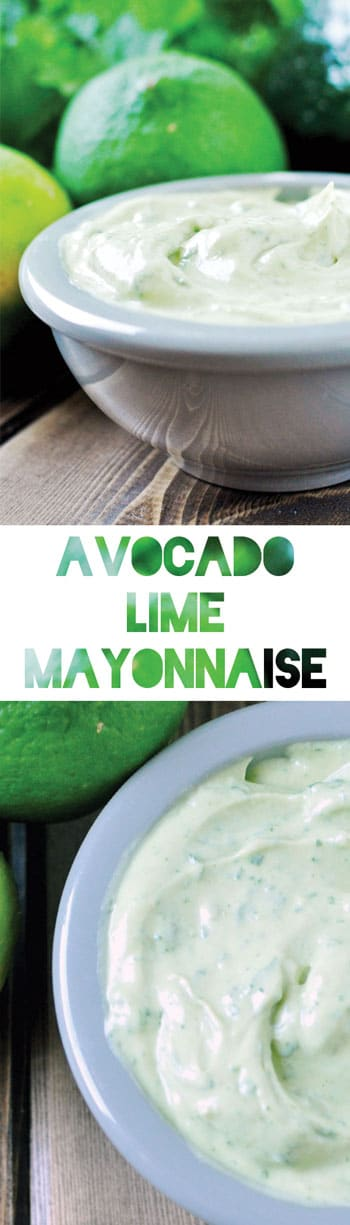 Avocado Mayo with Lime & Cilantro [Recipe]