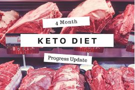 Keto Diet Progress Update - 4 Months In!