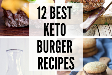 12 Best Keto Burger Recipes